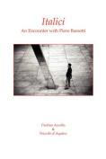 Italici. an Encounter with Piero Bassetti