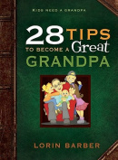 28 Tips to Become a Great Grandpa