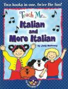 Teach Me... Italian and More Italian