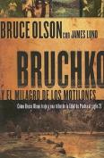 Bruchko Y El Milagro Motilone  [Spanish]