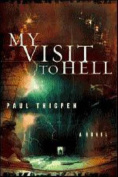 My Visit to Hell