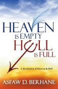 Heaven Is Empty, Hell Is Full
