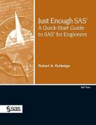 Just Enough SAS