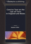 Concise Text on the Law of Torts in England and Wales