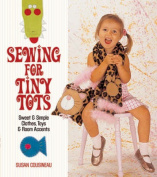 Sewing for Tiny Tots