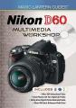 Nikon D60 Multimedia Workshop [With 2 DVDs]