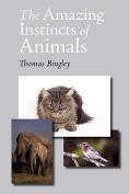 The Amazing Instincts of Animals