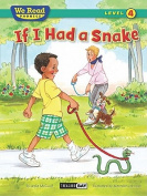 If I Had a Snake ( We Read Phonics - Level 4 (Hardcover)) (We Read Phonics - Level 4