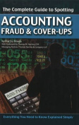 Complete Guide to Spotting Accounting Fraud & Cover-Ups