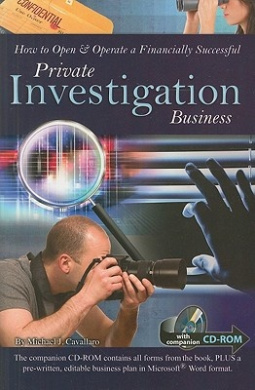 How to Open & Operate a Financially Successful Private Investigation Business [With CDROM]