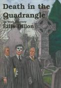 Death in the Quadrangle