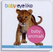 Baby Animals (Baby EyeLike) [Board book]