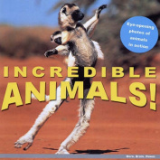 Incredible Animals!