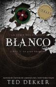 Blanco (La Serie del Circulo) [Spanish]