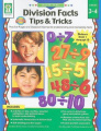 Division Facts Tips & Tricks  : Practice Pages and Classroom Games for Understanding and Memorizing Facts