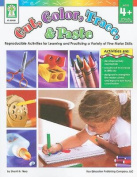 Cut, Color, Trace, & Paste  : Reproducible Activities for Learning and Practicing a Variety of Fine Motor Skills