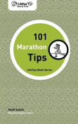 Lifetips 101 Marathon Tips