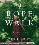 The Rope Walk [Audio]