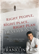 Right People, Right Place, Right Plan Devotional