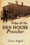 Tales of the Hen House Preacher