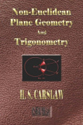 The Elements of Non-Euclidean Plane Geometry and Trigonometry - Illustrated