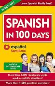 Spanish in 100 Days  [Spanish]