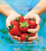 The Self-compassion Diet [Audio]