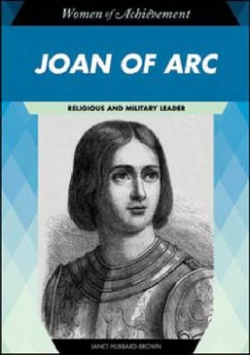 Joan of Arc: Religious and Military Leader