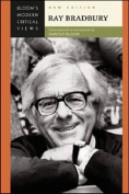 Ray Bradbury (Bloom's Modern Critical Views