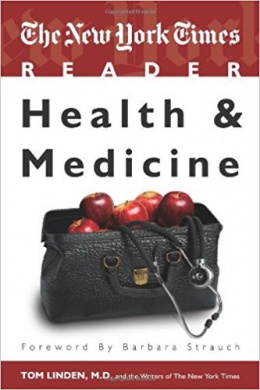 The New York Times Reader: Health and Medicine