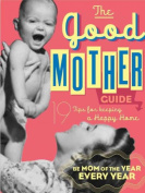 The Good Mother Guide