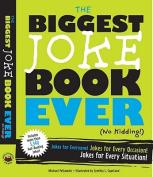 The Biggest Joke Book Ever