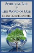 Spiritual Life & The Word of God