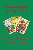 Adventures in Oz Vol. I