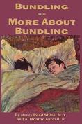 Bundling, and, More About Bundling