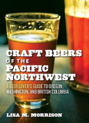 Craft Beers and Breweries of the Pacific Northwest