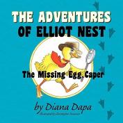 The Adventures of Elliot Nest