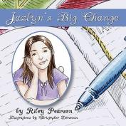 Jazlyn's Big Change