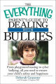 "The ""Everything"" Parent's Guide to Dealing with Bullies"