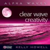 Clear Wave Creativity [Audio]