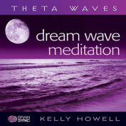Dream Wave Meditation [Audio]
