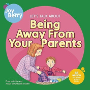 Let's Talk about Being Away from Your Parents