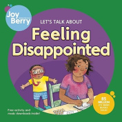 Let's Talk about Feeling Disappointed