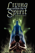 Living Within the Spirit