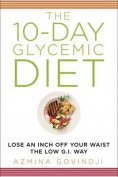 The 10-Day Glycemic Diet