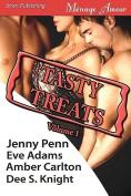 Tasty Treats Anthology, Volume 1 [Rachel's Seduction, Riding Lessons, Mackenzie's Meltdown, The Elixir]