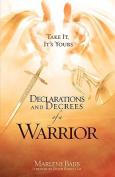 Declarations and Decrees of a Warrior