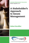 A Stakeholder's Approach to Issues Management