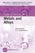 Characterization of Metals and Alloys