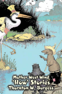 Mother West Wind 'How' Stories